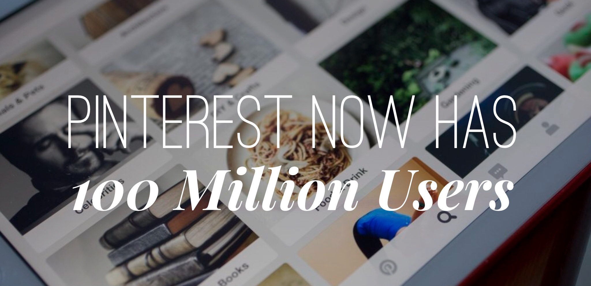 Pinterest-100-Million-Users