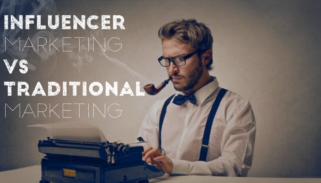 influencer-marketing-vs-traditional-marketing